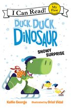 Duck, Duck, Dinosaur: Snowy Surprise Hardcover  by Kallie George