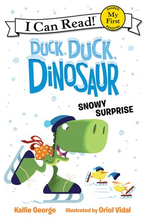 Duck, Duck, Dinosaur: Snowy Surprise book image