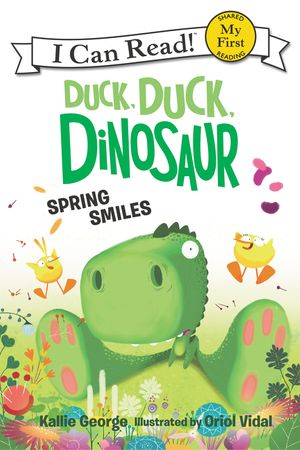 Duck, Duck, Dinosaur: Spring Smiles book image