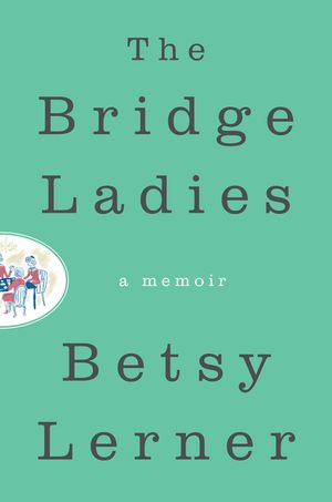 The Bridge Ladies book image