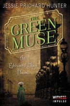 The Green Muse Paperback  by Jessie Prichard Hunter