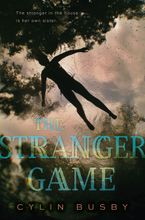 The Stranger Game Hardcover  by Cylin Busby