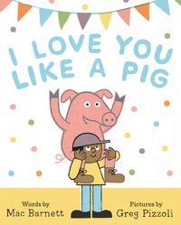 i-love-you-like-a-pig