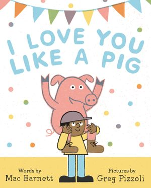 I Love You Like a Pig book image