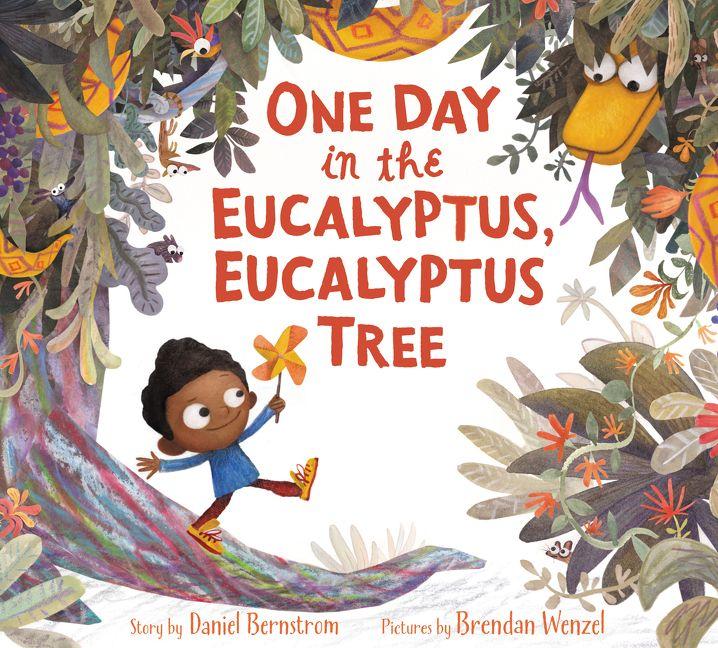 one day in the eucalyptus eucalyptus tree daniel bernstrom
