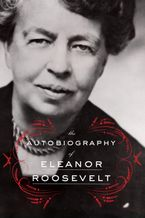 The Autobiography of Eleanor Roosevelt Paperback  by Eleanor Roosevelt