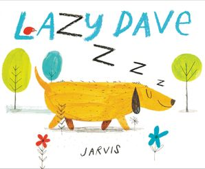 Lazy Dave Hardcover  by