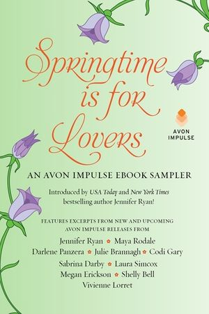 Springtime is for Lovers: An Avon Impulse eBook Sampler book image