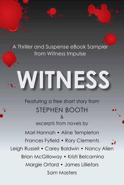 Witness: A Thriller and Suspense eBook Sampler from Witness