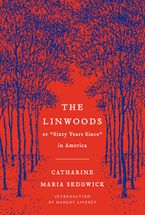 The Linwoods Paperback  by Catharine Maria Sedgwick