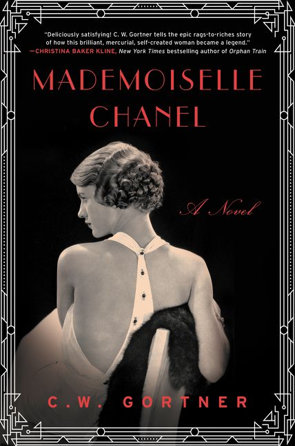 40ce5118a Mademoiselle Chanel - C. W. Gortner - Hardcover