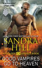 Good Vampires Go to Heaven Paperback  by Sandra Hill