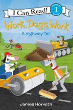Work, Dogs, Work Hardcover  by James Horvath