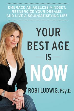 Your Best Age Is Now book image