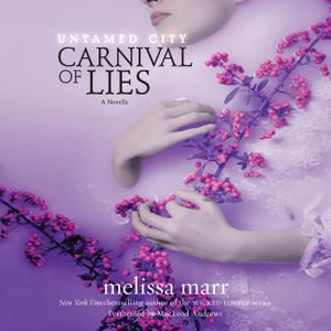 Untamed City: Carnival of Lies book image