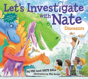 Let's Investigate with Nate #3: Dinosaurs book image