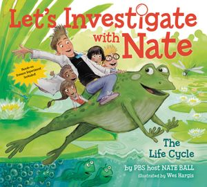 Let's Investigate with Nate #4: The Life Cycle book image