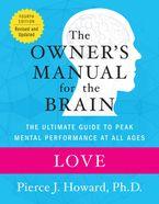 Love: The Owner's Manual eBook  by Pierce Howard