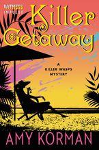 Killer Getaway Paperback  by Amy Korman