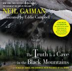 The Truth Is a Cave in the Black Mountains (Enhanced Multimedia Edition) eBook  by Eddie Campbell