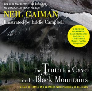 The Truth Is a Cave in the Black Mountains (Enhanced Multimedia Edition) book image