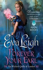Forever Your Earl Paperback  by Eva Leigh