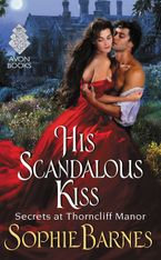 His Scandalous Kiss Paperback  by Sophie Barnes