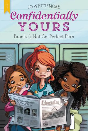 Confidentially Yours #1: Brooke's Not-So-Perfect Plan book image