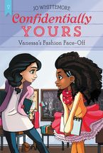 Confidentially Yours #2: Vanessa's Fashion Face-Off Paperback  by Jo Whittemore