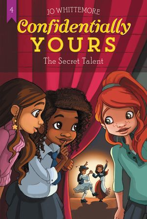 Confidentially Yours #4: The Secret Talent book image