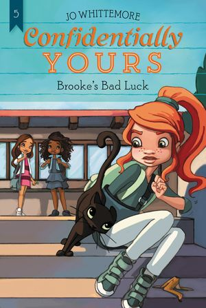 Confidentially Yours #5: Brooke's Bad Luck book image