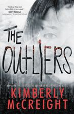 The Outliers Hardcover  by Kimberly McCreight