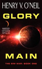 Glory Main Paperback  by Henry  V. O'Neil