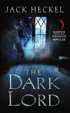 The Dark Lord Paperback  by Jack Heckel