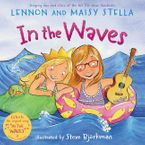 In the Waves Hardcover  by Lennon Stella