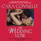The Wedding Vow Downloadable audio file UBR by Cara Connelly