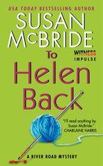To Helen Back Paperback  by Susan McBride