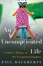 Uncomplicated Life, An Paperback  by Paul Daugherty