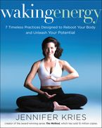 Waking Energy Hardcover  by Jennifer Kries
