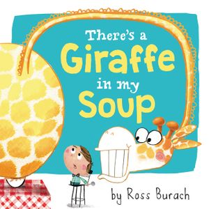 There's a Giraffe in My Soup book image