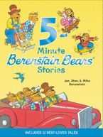 Berenstain Bears: 5-Minute Berenstain Bears Stories