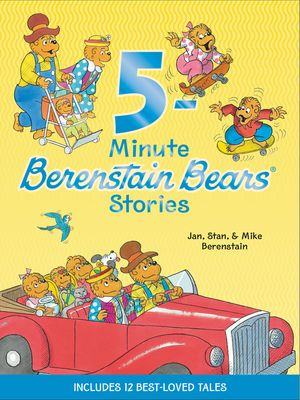 Berenstain Bears: 5-Minute Berenstain Bears Stories book image