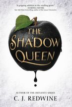 The Shadow Queen Hardcover  by C. J. Redwine