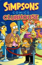 Simpsons Comics Clubhouse Paperback  by Matt Groening