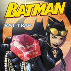 Batman Classic: Rat Trap Paperback  by Donald Lemke