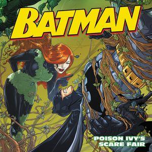 Batman Classic: Poison Ivy's Scare Fair book image