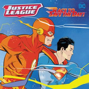 Justice League Classic: Race to Save the Day! book image