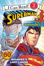 Superman Classic: Bizarro's Last Laugh Paperback  by Donald Lemke
