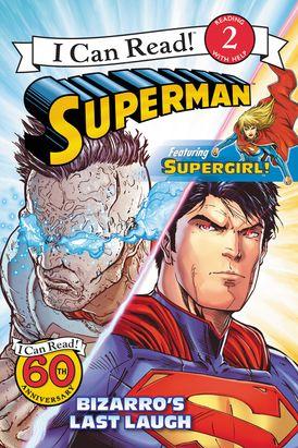Superman Classic: Bizarro's Last Laugh