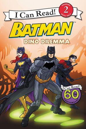 Batman Classic: Dino Dilemma book image